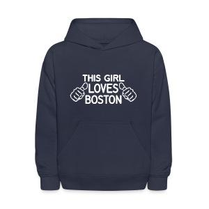 This Girl Loves Boston - Kids' Hoodie