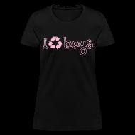 T-Shirts ~ Women's T-Shirt ~ i [recycle] boys