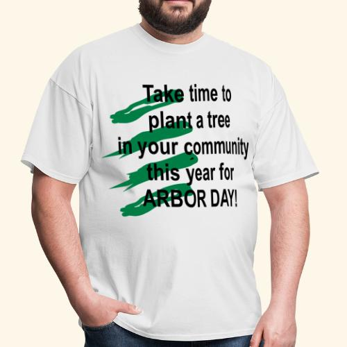 Arbor Day in your community - Men's T-Shirt