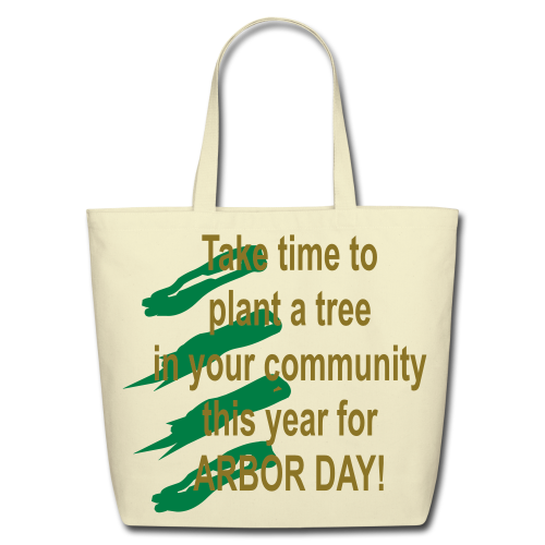 Arbor Day in your community - Eco-Friendly Cotton Tote