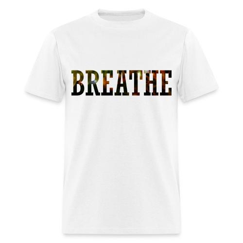 Just breathe. (front & back design) - Men's T-Shirt