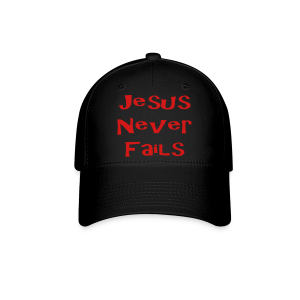 Jesus never fails - Baseball Cap