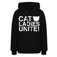 Hoodies ~ Women's Hoodie ~ Cat Ladies Unite!