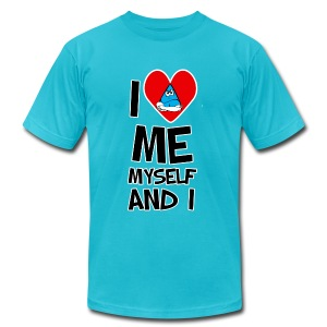 I Love Me myself And I says It All - Men's T-Shirt by American Apparel