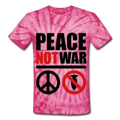 tie-dyed peace not war - Unisex Tie Dye T-Shirt