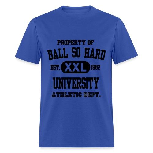 Ball So Hard - Men's T-Shirt
