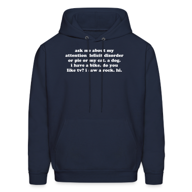 Ask Me About My ADHD men's hoodie sweatshirt