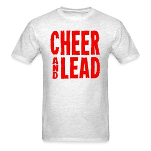 Cheer and Lead T Shirt - Men's T-Shirt