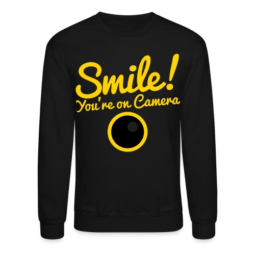 Smile You're On Camera - Black - Crewneck Sweatshirt