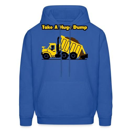 Take A Huge Dump - Dump Truck - Mens Hoody - Men's Hoodie