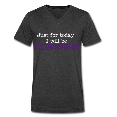 Just for today, I will be unafraid.. - Men's V-Neck T-Shirt by Canvas