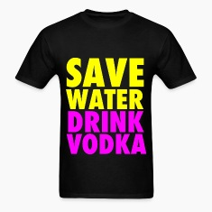 Save Water Drink Vodka Neon Party Design T-Shirts