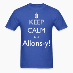 Keep Calm and Allons-y! Mens shirt!