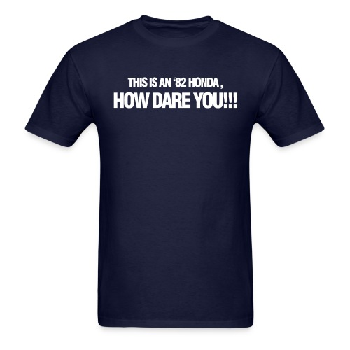 '82 How Dare You - Men's T-Shirt