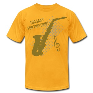 Sexy Saxophone player -Too Saxy for this shirt - Men's T-Shirt by American Apparel