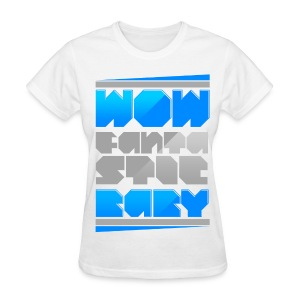 [BB] Wow Fantastic Baby - Women's T-Shirt