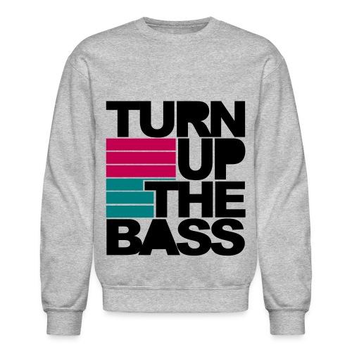 Turn Up The Bass-1 - Crewneck Sweatshirt