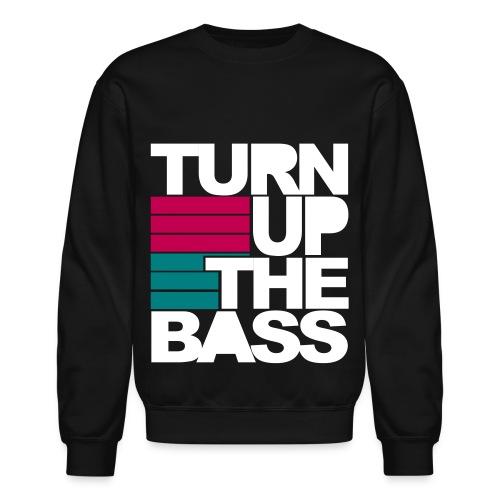 Turn Up The Bass-2 - Crewneck Sweatshirt