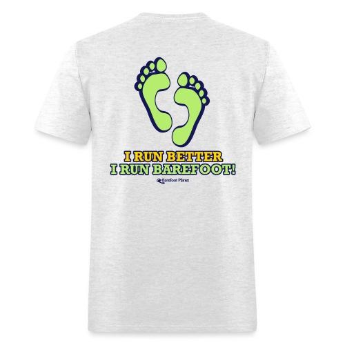I Run Better - Runners Men's Tee - Men's T-Shirt