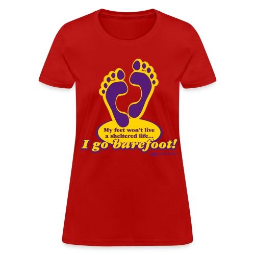 I Go Barefoot - Women's Tee - Women's T-Shirt