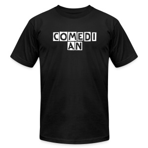 Comedian T-Shirt - Men's T-Shirt by American Apparel