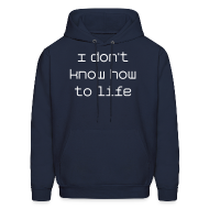 Hoodies ~ Men's Hoodie ~ How to Life Sweatshirt