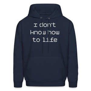 How to Life Sweatshirt - Men's Hoodie