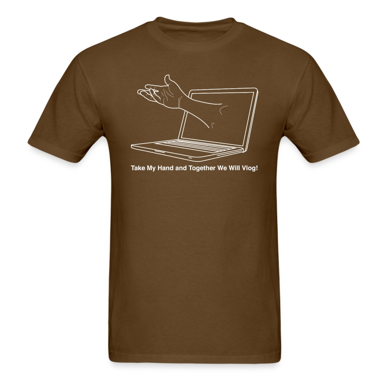 Take My hand and Together We Will Vlog! - Men's T-Shirt