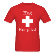 T-Shirts ~ Men's T-Shirt ~ Hug Hospital