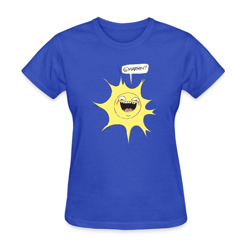 G'MARNIN! - Women's T-Shirt