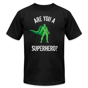 Are You A Superhero? - Men's T-Shirt by American Apparel