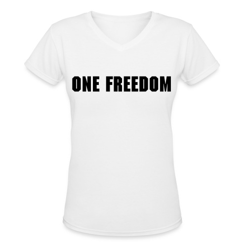 One Freedom T-Shirt - Women's V-Neck T-Shirt