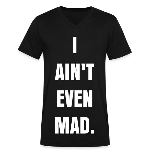 i ain't even - Men's V-Neck T-Shirt by Canvas