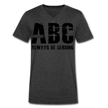 The Art of Selling | Always Be Closing T-Shirt