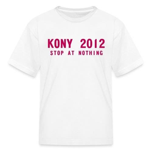 KONY 2012 Stop at Nothing t-shirt - Kids' T-Shirt