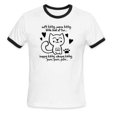 soft kitty, warm kitty, little ball of fur... T-Shirts