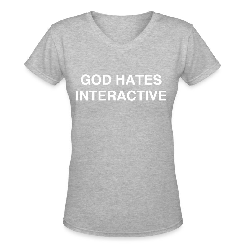 GOD HATES GREY - Women's V-Neck T-Shirt