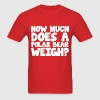 How Much Does a Polar Bear Weigh Icebreaker Party T-Shirts - Men's T-Shirt