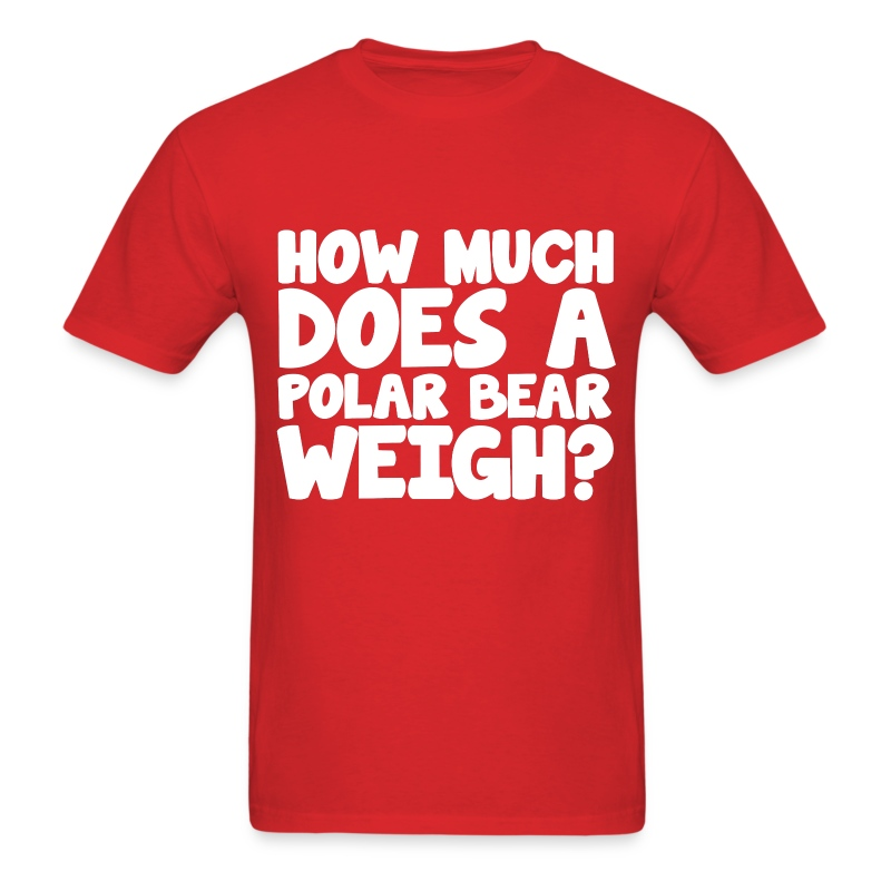 How much does a polar bear weigh icebreaker party t shirt for How much is a shirt