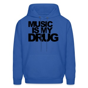 Music is my drug.  (Men's) - Men's Hoodie