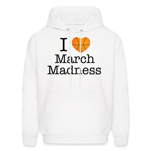 I Love March Madness 2012 Hoodie NCAA Basketball - Men's Hoodie
