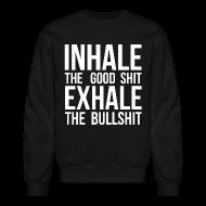 Long Sleeve Shirts ~ Crewneck Sweatshirt ~ Inhale x Exhale