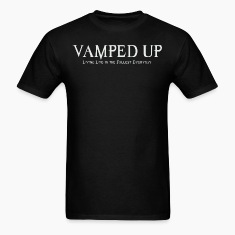 VAMPED UP T-Shirts