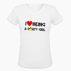 I Love Being A Party Girl. TM  Women's Shirt