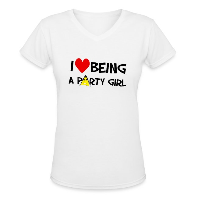 I Love Being A Party Girl Women's T-Shirts