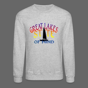 Great Lakes State of Mind - Crewneck Sweatshirt