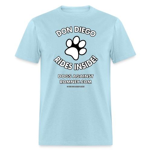 Dogs Against Romney Custom Don Diego Tee - Men's T-Shirt