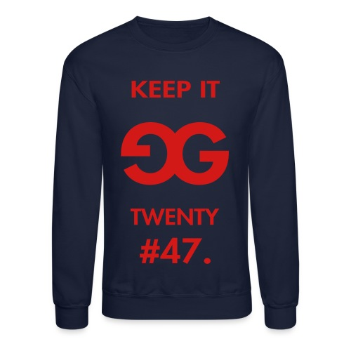 G47 - Keep It G 24/7 - Long Sleeve T- Shirt - Crewneck Sweatshirt