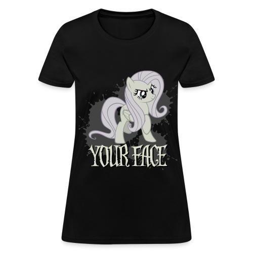 Your Face - Women's T-Shirt