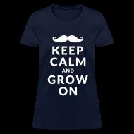 Women's T-Shirts ~ Women's T-Shirt ~ Keep Calm and Grow On